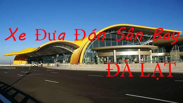 Xe đưa đón sân bay Đà Lạt