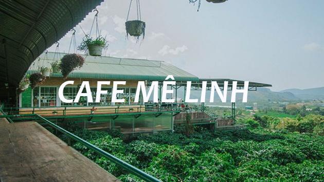 Cafe Mê Linh
