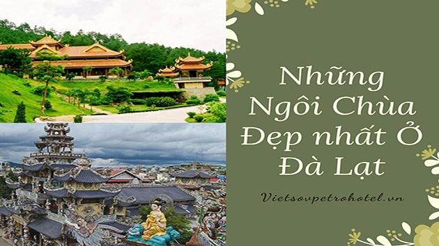 Những ngôi chùa ở Đà Lạt - Địa điểm du lịch không thể bỏ qua
