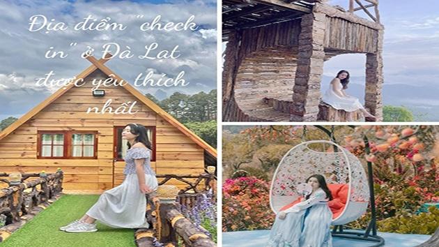Địa điểm check in ở Đà Lạt được yêu thích nhất