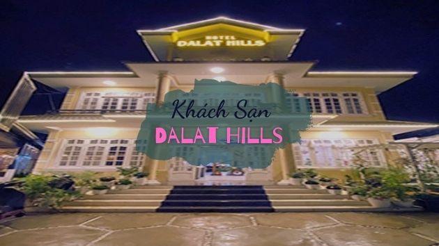 Khách sạn Dalat Hills