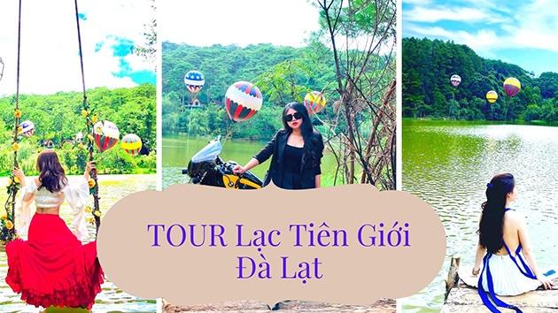 Tour Lạc Tiên Giới Đà Lạt