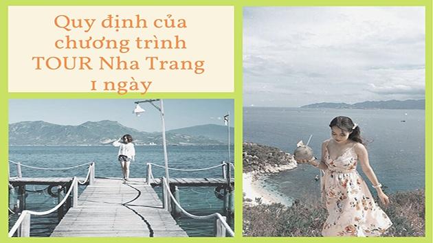 Quy định của chương trình tour Nha Trang 1 ngày