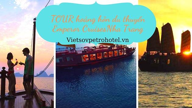 Tour hoàng hôn du thuyền Emperor Cruises Nha Trang